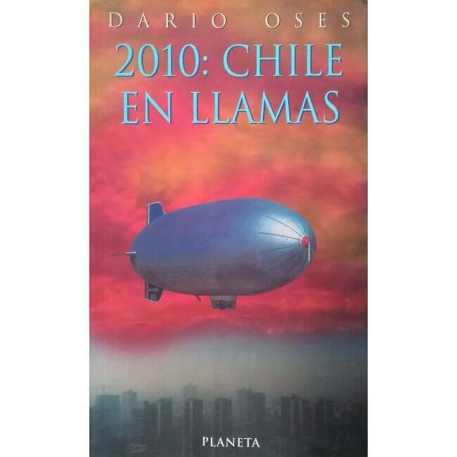 2010: Chile en Llamas