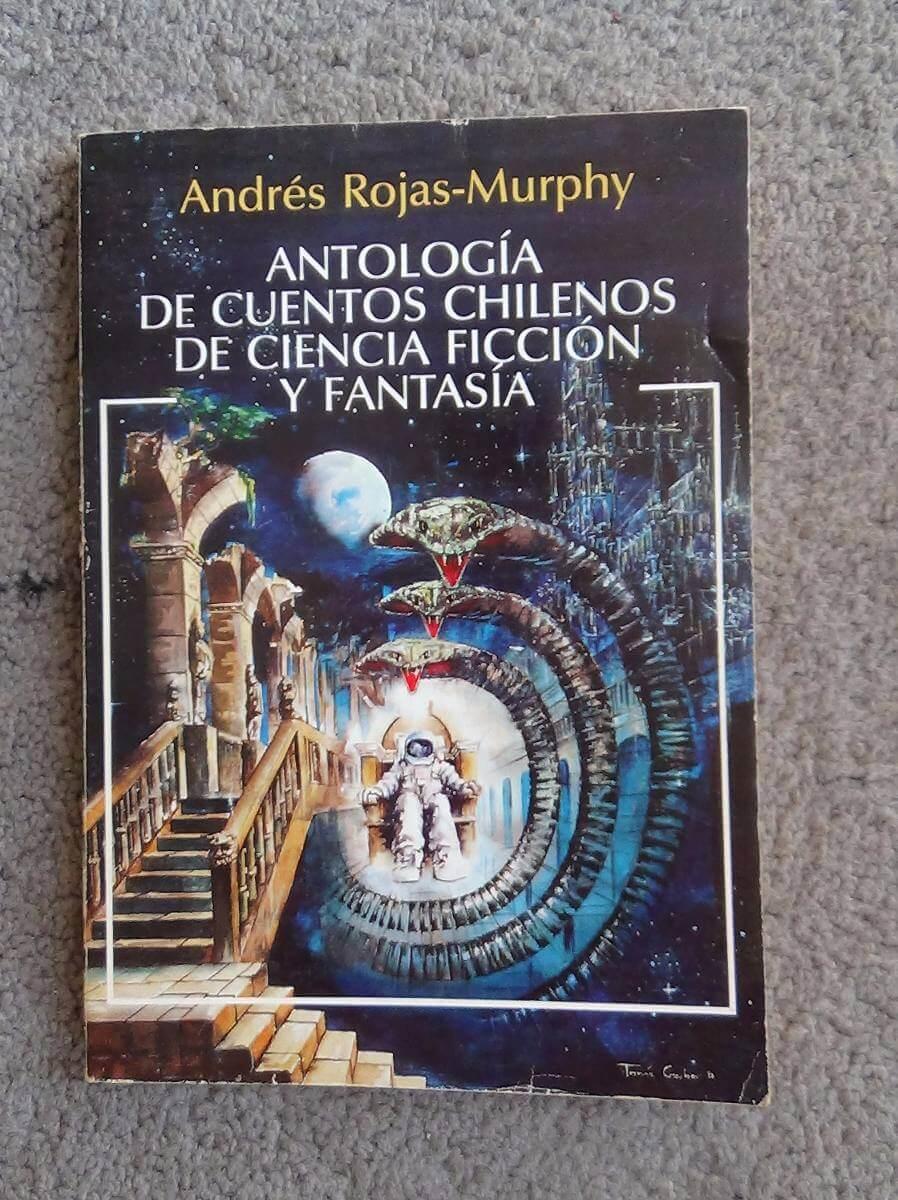 Antología de cuentos chilenos de Ciencia Ficción y Fantasía