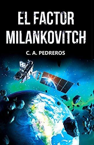 El Factor Milankovitch