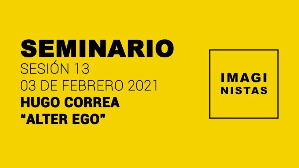Seminario imaginistas - Hugo Correa