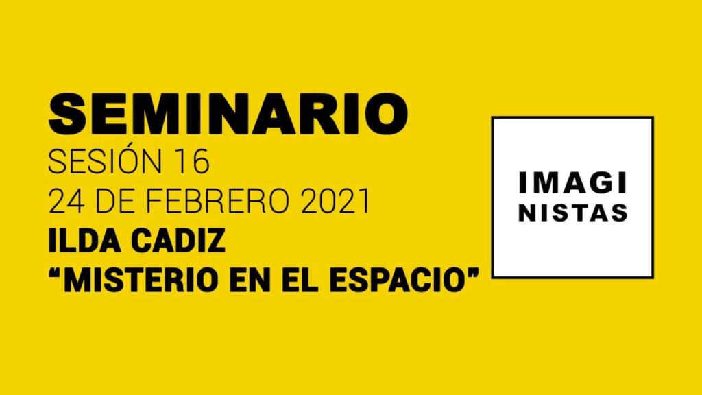 Seminario imaginistas / Ilda Cadiz