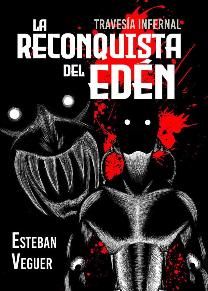 La Reconquista del Edén
