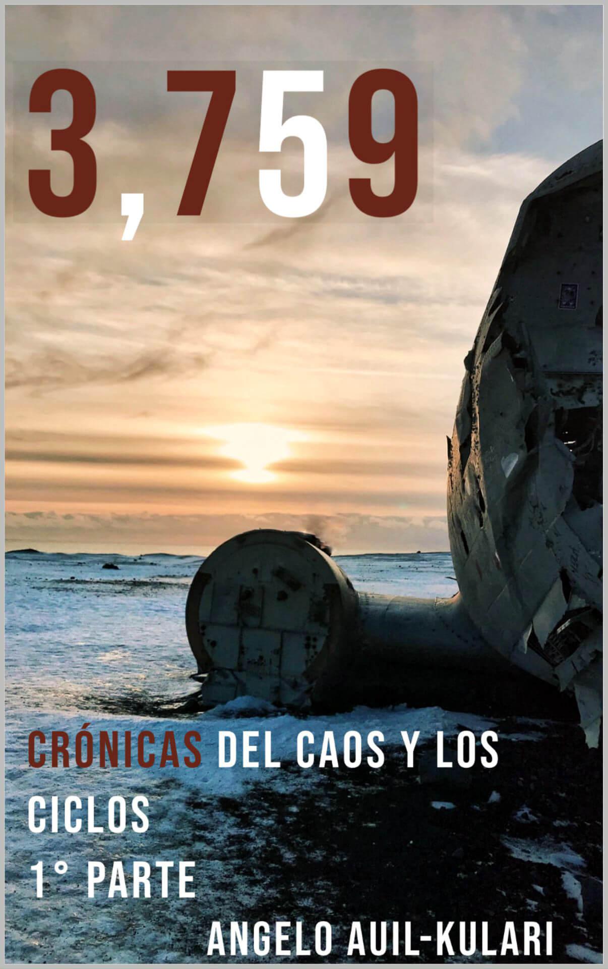 3,759: Crónicas del Caos y los Ciclos