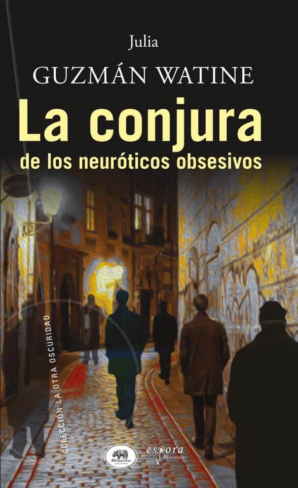 La conjura de los neuróticos obsesivos